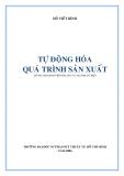 Giáo trình Tự động hóa quá trình sản xuất - Hồ Viết Bình (ĐH SPKT TP.HCM)