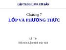 Bài giảng Lập trình java cơ bản: Chương 7 - Lê Tân