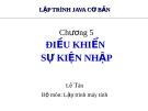 Bài giảng Lập trình java cơ bản: Chương 5 - Lê Tân