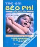 Trẻ em béo phì - nguyên nhân, cách phòng ngừa và trị liệu