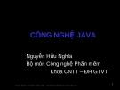CÔNG NGHỆ JAVA ( Nguyễn Hữu Nghĩa ) - 1.1 Giới thiệu