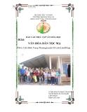 Báo cáo thực tập Văn hóa học: Văn hóa dân tộc Mạ (Thôn 3, Xã Đinh Trang Thượng, Huyện Di Linh - Lâm Đồng)