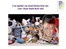 Con người và mối hiểm họa từ các chất thải độc hại