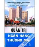 Quản trị Ngân hàng Thương Mại - ThS. Thái Văn Đại