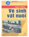 Giáo trình Vệ sinh chăn nuôi - PGS. Đỗ Ngọc Hòe, BSTY. Nguyễn Minh Tâm
