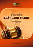 Giáo trình Luật cạnh tranh - ĐH Quốc gia TP.Hồ Chí Minh