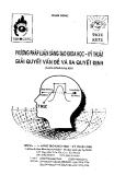 Phương pháp luận sáng tạo Khoa học-Kỹ thuật - Giải quyết vấn đề và ra quyết định (Giáo trình tóm tắt) - Phan Dũng