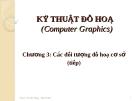 Kỹ thuật về đồ họa - Chương 3