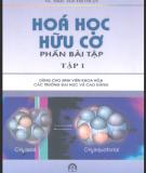 Ebook Hóa học hữu cơ phần bài tập: Tập 1 - GS.TSKH. Ngô Thị Thuận