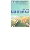 Giáo trình Kinh tế thủy sản - PGS.TS. Vũ Đình Thắng - GVC.KS. Nguyễn Viết Trung