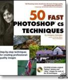 "5O FAST PHOTOSHOP"" CS TECHNIQUES"