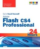 Adobe® Flash® CS4 Professional in 24 Hours