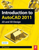 Introduction to AutoCAD 2011 2D and 3D Design