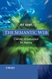 THE SEMANTIC WEB CRAFTING INFRASTRUCTURE FOR AGENCY