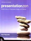 Presentationzen Simple ideas on presentation design and delivery