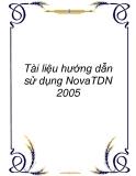Tài liệu hướng dẫn sử dụng NovaTDN 2005