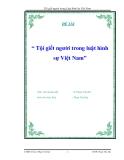 """Luận văn """" Tội giết người trong Luật hình Sự Việt Nam """""""