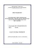 """Luận văn  """" GIẢI PHÁP PHÁT TRIỂN KINH DOANH BẰNG HÌNH THỨC NHƯỢNG QUYỀN THƯƠNG MẠI TẠI CÁC DOANH NGHIỆP VIỆT NAM ĐẾN NĂM 2015 """""""