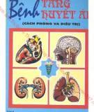 Ebook Bệnh Tăng huyết áp: Cách phòng và điều trị - BS. Bùi Quang Kinh