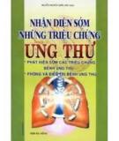Ebook Nhận diện sớm những triệu trứng ung thư - Nguyễn Quang Quân (biên soạn)