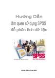 Hướng dẫn làm quen sử dụng SPSS để phân tích dữ liệu