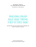 Ebook Phương pháp dạy học tiếng Việt ở tiểu học - Lê Phương Nga, Đặng Kim Nga