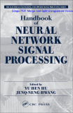 Handbook of Neural Network Signal Processing (Electrical Engineering & Applied Signal Processing Series