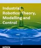 Industrial Robotics Theory, Modelling and Control