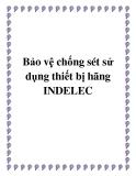 Bảo vệ chống sét sử dụng thiết bị hãng INDELEC