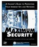 Maximum Security: A Hacker's Guide to Protecting Your Computer Systems and Network