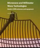 Microwave and Millimeter Wave Technologies: Modern UWB antennas and equipment