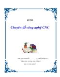 Chuyên đề công nghệ CNC : thân máy và đế máy