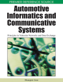 Automotive Informatics and Communicative Systems: Principles in Vehicular Networks and Data Exchange