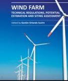 WIND FARM – TECHNICAL REGULATIONS, POTENTIAL ESTIMATION AND SITING ASSESSMENT