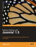 Building Websites with Joomla! 1.5: The best-selling Joomla! tutorial guide updated for the latest 1.5 release