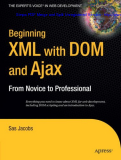 Beginning XML with DOM and Ajax: From Novice to Professional (Beginning: From Novice to Professional)