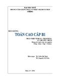 Bài giảng toán cao cấp B1 - TS. Trần Bá Tịnh _ TS. Nguyễn Vũ Tiến