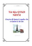 Tài liệu QTKD NHTM - Chuyên đề Quản lý nguồn vốn và Quản lý tài sản