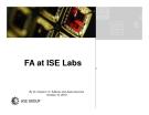 FA at ISE Labs