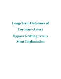 Long-Term Outcomes of Coronary-Artery Bypass Grafting versus Stent Implantation