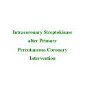 Intracoronary Streptokinase after Primary Percutaneous Coronary Intervention