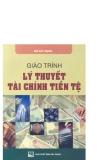 Giáo trình Lý thuyết tài chính tiền tệ - ThS. Nguyễn Văn Các (chủ biên)
