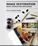 IMAGE RESTORATION – RECENT ADVANCES AND APPLICATIONS