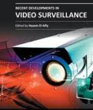 RECENT DEVELOPMENTS IN VIDEO SURVEILLANCE