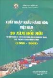 Tổng quan xuất nhập khẩu hàng hóa Việt Nam 20 năm đổi mới (1986 - 2005)