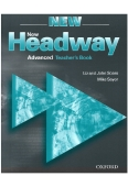 New Headway Advanced Test Book: Advanced Teacher's Book New English Course Amanda Maris Liz and John Soars Mike Sayer
