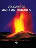 VOLCANOES AND EARTHQUAKES (Britannica Illustrated Science Library)