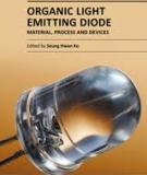 ORGANIC LIGHT EMITTING DIODE – MATERIAL, PROCESS AND DEVICES