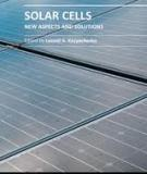 SOLAR CELLS – NEW ASPECTS AND SOLUTIONS