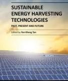 SUSTAINABLE ENERGY HARVESTING TECHNOLOGIES – PAST, PRESENT AND FUTURE